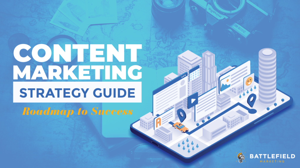 Content Marketing Strategy: A Roadmap to Success