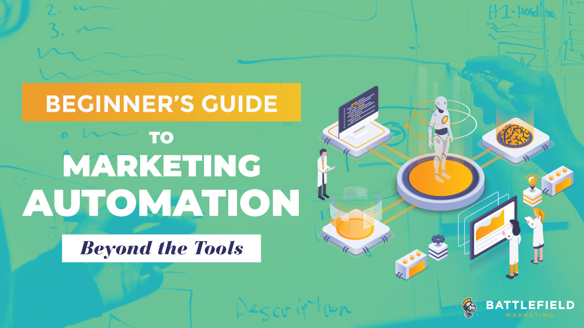 Beginner's Guide to Marketing Automation: Beyond the Tools