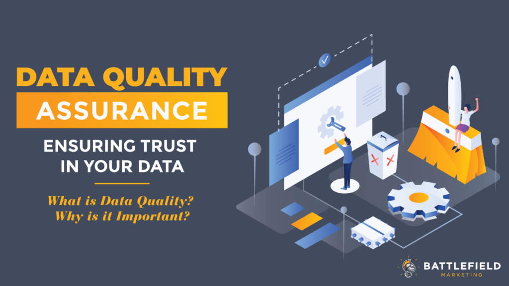 Data Quality Assurance: Ensuring Trust in Your Data
