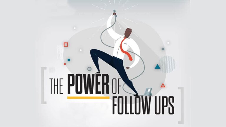 The Power of Follow-Ups